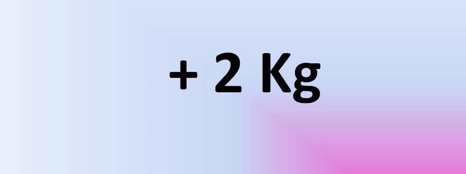 + 2 kg