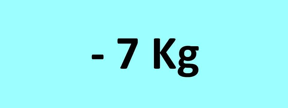 - 7 kg